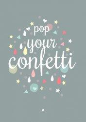 ansichtkaart pop your confetti
