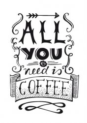 ansichtkaart all you need is coffee
