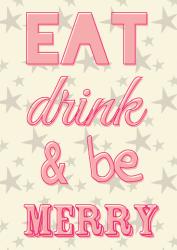 kerstkaart eat drink & be merry