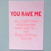 neon fun kaart you have me...happy birthday